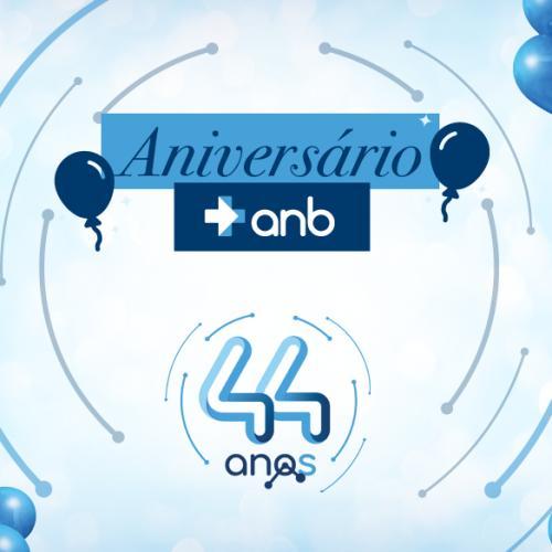 Mês de aniversário: ANB completa 44 anos de muito sucesso no mercado!